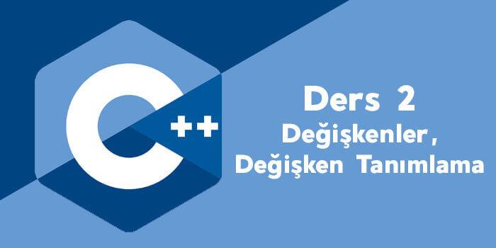 C++ Değişkenler